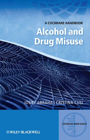 A Cochrane Handbook of Alcohol and Drug Misuse (1118454480) cover image