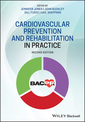 Cardiovascular Prevention and Rehabilitation in Practice, 2nd Edition