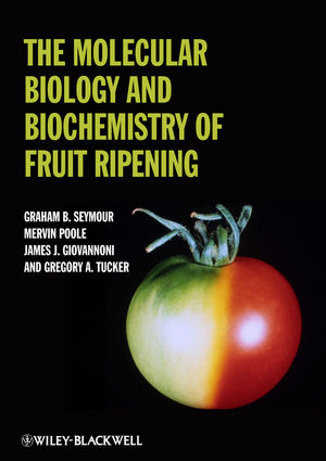 The Molecular Biology and Biochemistry of Fruit Ripening (1118592980) cover image