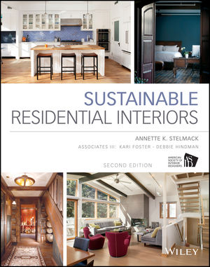 Sustainable Residential Interiors 2nd Edition 1118603680 Cover Image