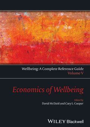 Wellbeing: A Complete Reference Guide, Volume V, Economics of Wellbeing (1118716280) cover image