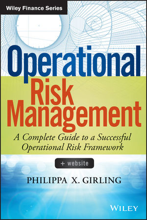 Operational Risk Management: A Complete Guide to a Successful Operational Risk Framework (1118744780) cover image