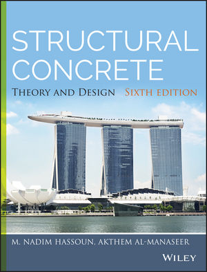 Structural Concrete: Theory and Design, 6th Edition (1118767780) cover image