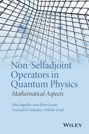 Non-Selfadjoint Operators in Quantum Physics: Mathematical Aspects