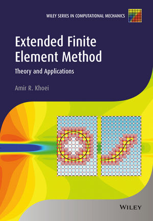 Extended Finite Element Method: Theory and Applications (1118869680) cover image