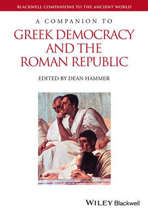 A Companion to Greek Democracy and the Roman Republic (1118877780) cover image