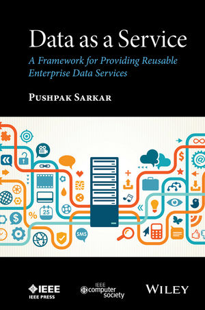 Data as a Service: A Framework for Providing Reusable Enterprise Data Services