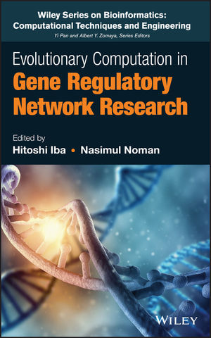 Evolutionary Computation in Gene Regulatory Network Research (1119079780) cover image