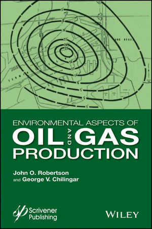 Environmental Aspects of Oil and Gas Production (1119117380) cover image