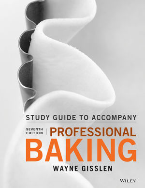 Student Study Guide to accompany Professional Baking, 7th Edition