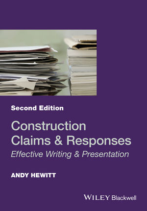 Construction Claims and Responses: Effective Writing and Presentation, 2nd Edition (1119151880) cover image