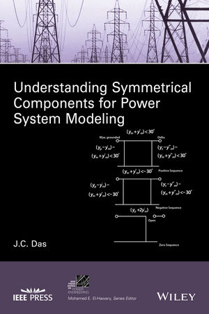 Understanding Symmetrical Components for Power System Modeling (1119226880) cover image