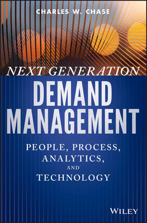 Next Generation Demand Management: People, Process, Analytics, and Technology (1119227380) cover image