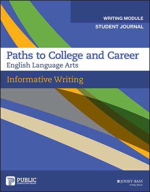 Informative Writing, Student Journal, Grades 9-12