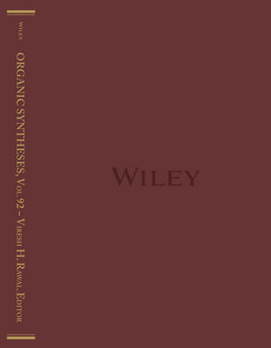 Organic Syntheses, Volume 92