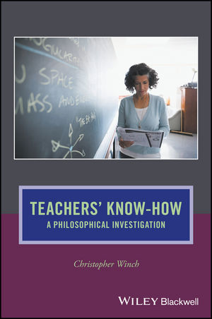 Teachers' Know-How: A Philosophical Investigation