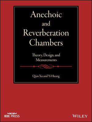 Anechoic and Reverberation Chambers: Theory, Design, and Measurements