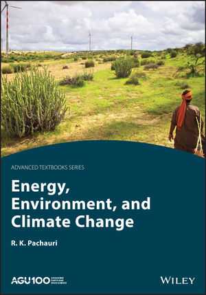 Energy, Environment and Climate Change