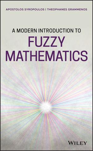 A Modern Introduction to Fuzzy Mathematics
