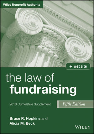 The Law of Fundraising, 2018 Cumulative Supplement, 5th Edition