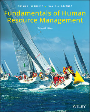 Fundamentals of Human Resource Management, 13th Edition