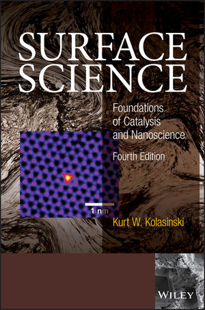 Surface Science: Foundations of Catalysis and Nanoscience, 4th Edition