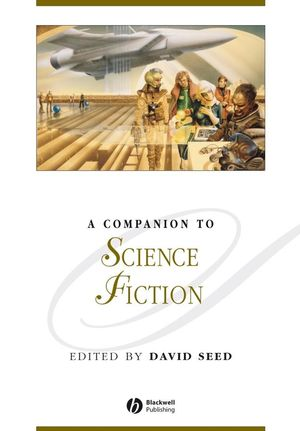 A Companion to Science Fiction (1405144580) cover image