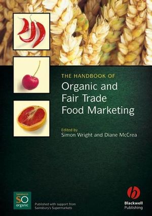 The Handbook of Organic and Fair Trade Food Marketing