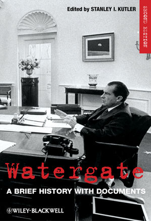 Watergate: A Brief History with Documents, 2nd Edition (1405188480) cover image