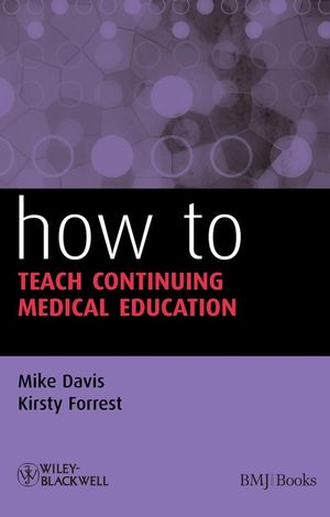 How to Teach Continuing Medical Education (1444312480) cover image