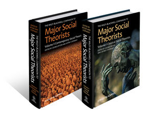 The Wiley-Blackwell Companion to Major Social Theorists, 2 Volume Set (1444330780) cover image