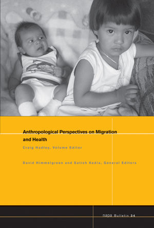NAPA Bulletin, Number 34, Anthropological Perspectives on Migration and Health (1444349880) cover image