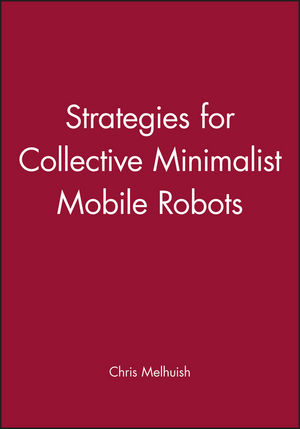 Strategies for Collective Minimalist Mobile Robots