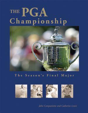 The PGA Championship: The Season's Final Major