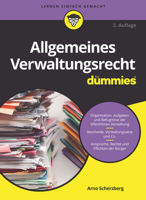 Allgemeines Verwaltungsrecht für Dummies, 2. Auflage