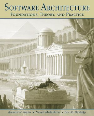 Software Architecture: Foundations, Theory, and Practice (EHEP000180) cover image