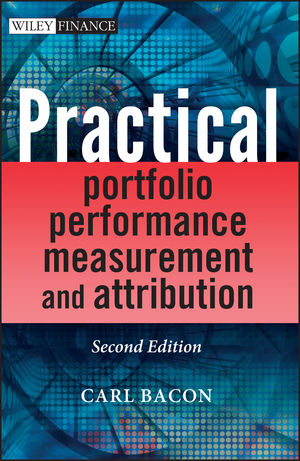 Practical Portfolio Performance Measurement and Attribution, 2nd Edition (0470059281) cover image