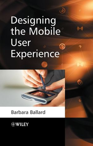 Designing the Mobile User Experience (0470060581) cover image