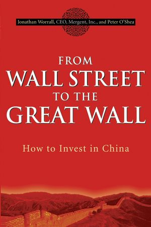 From Wall Street to the Great Wall: How to Invest in China