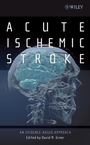 Acute Ischemic Stroke: An Evidence-based Approach (0470183381) cover image