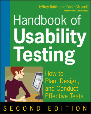 Handbook of Usability Testing: How to Plan, Design, and Conduct Effective Tests, 2nd Edition (0470185481) cover image