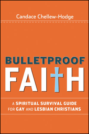 Book Cover Image for Bulletproof Faith: A Spiritual Survival Guide for Gay and Lesbian Christians