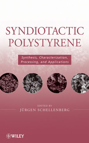 Syndiotactic Polystyrene: Synthesis, Characterization, Processing, and Applications (0470286881) cover image