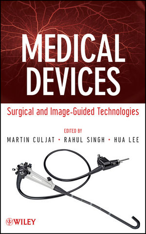 Medical Devices: Surgical and Image-Guided Technologies (0470549181) cover image