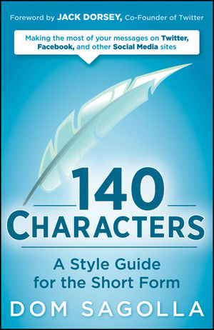140 Characters: A Style Guide for the Short Form (0470588381) cover image