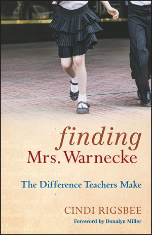 Finding Mrs. Warnecke: The Difference Teachers Make (0470608781) cover image
