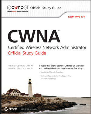CWNA Certified Wireless Network Administrator Official Study Guide: Exam PW0-104 (0470612681) cover image
