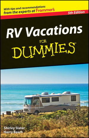 RV Vacations For Dummies, 5th Edition