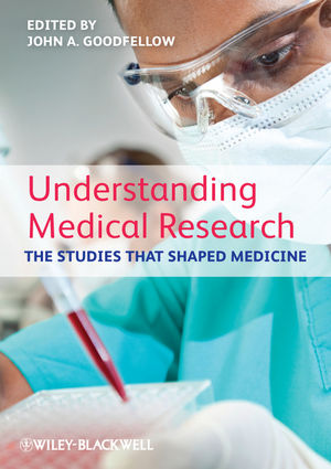 Understanding Medical Research: The Studies That Shaped Medicine (0470654481) cover image