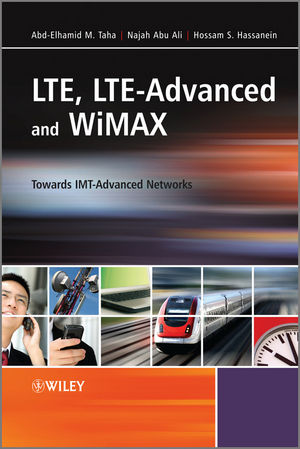 LTE, LTE-Advanced and WiMAX: Towards IMT-Advanced Networks (0470745681) cover image